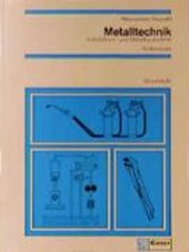 Metalltechnik. Installations- und Metallbautechnik. Grundstufe