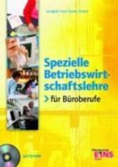 Spezielle Betriebswirtschaftslehre für Büroberufe. Lehr- Fachbuch