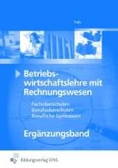 Betriebswirtschaftslehre mit Rechnungswesen. Lehr-/Fachbuch. FOS/BOS. Bayern