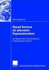 Shared Service als alternative Organisationsform