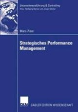Strategisches Performance Management. Dissertation | Marc Piser |