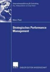 Strategisches Performance Management. Dissertation