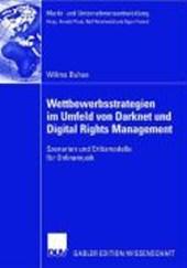 Wettbewerbsstrategien im Umfeld von Darknet und Digital Rights Management