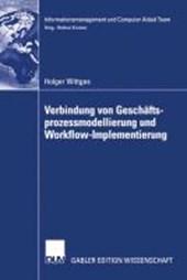 Verbindung von Geschäftsprozessmodellierung und Workflow-Implementierung