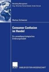 Consumer Confusion im Handel