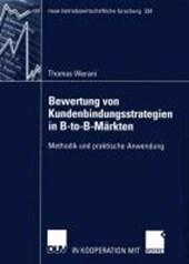Bewertung von Kundenanbindungsstrategien in B-to-B-Märkten