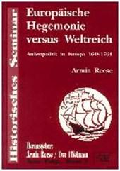 Europäische Hegemonie versus Weltreich