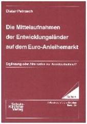 Die Mittelaufnahmen der Entwicklungsländer auf dem Euro-Anleihemarkt