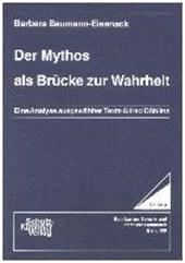 Der Mythos als Brücke zur Wahrheit