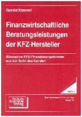 Finanzwirtschaftliche Beratungsleistungen der KFZ-Hersteller