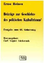 Beiträge zur Geschichte des politischen Katholizismus