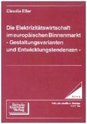 Die Elektrizitätswirtschaft im europäischen Binnenmarkt