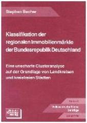 Klassifikation der regionalen Immobilienmärkte der Bundesrepublik Deutschland