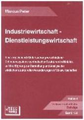 Industriewirtschaft - Dienstleistungswirtschaft