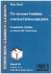 Für ein neues Verhältnis zwischen Christen und Juden