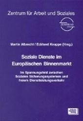 Soziale Dienste im Europäischen Binnenmarkt