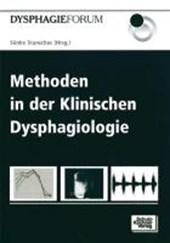 Methoden in der Klinischen Dysphagiologie