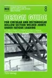 Design guide for circular and rectangular hollow section welded joints under fatigue loading