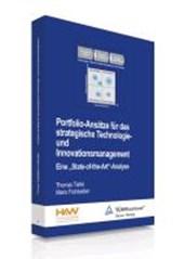 Portfolio-Ansätze für das strategische Technologie- und Innovationsmanagement