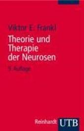 Theorie und Therapie der Neurosen