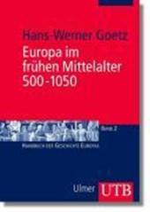 Europa im frühen Mittelalter 500 -