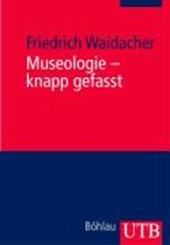 Museologie - knapp gefasst