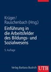 Einführungskurs Erziehungswissenschaft / Einführung in die Arbeitsfelder des Bildungs- und Sozialwesens