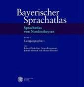 Bayerischer Sprachatlas / Regionalteil 4: Sprachatlas von Nordostbayern (SNOB).  / Lautgeographie I