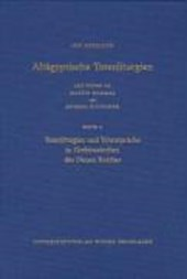 Totenliturgien und Totensprüche in Grabinschriften des Neuen Reiches