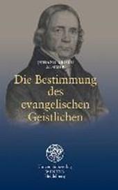 Die Bestimmung des evangelischen Geistlichen