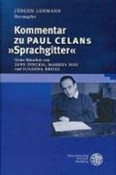 """Kommentar zu Paul Celans """"Sprachgitter"""""""