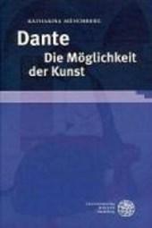 Dante. Die Möglichkeit der Kunst