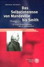 Das Selbstinteresse von Mandeville bis Smith