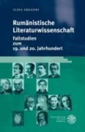 Rumänistische Literaturwissenschaft