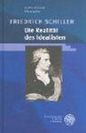 Friedrich Schiller - Die Realität des Idealisten