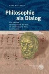 Philosophie als Dialog