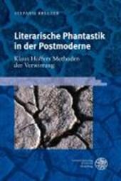 Literarische Phantastik in der Postmoderne: Klaus Hoffers Methoden der Verwirrung