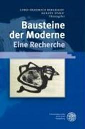 Bausteine der Moderne - Eine Recherche