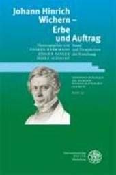 Johann Hinrich Wichern - Erbe und Auftrag