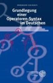 Grundlegung einer Operatoren-Syntax im Deutschen