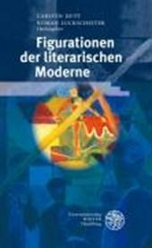 Figurationen der literarischen Moderne