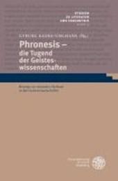 Phronesis - die Tugend der Geisteswissenschaften