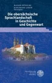 Die obersächsische Sprachlandschaft in Geschichte und Gegenwart