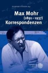 Max Mohr (1891-1937) Korrespondenzen
