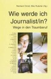 Wie werde ich Journalist/in?