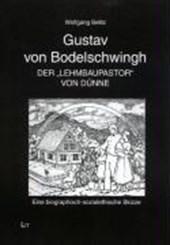 """Gustav von Bodelschwingh - Der """"Lehmbaupastor"""" von Dünne"""