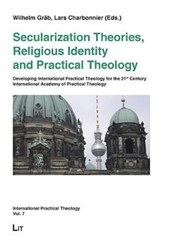 Secularization Theories, Religious Identity and Practical Theology