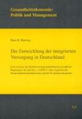 Die Entwicklung der integrierten Versorgung in Deutschland