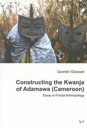 Constructing the Kwanja of Adamawa (Cameroon)