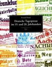 Deutsche Tagespresse im 19. und 20. Jahrhundert